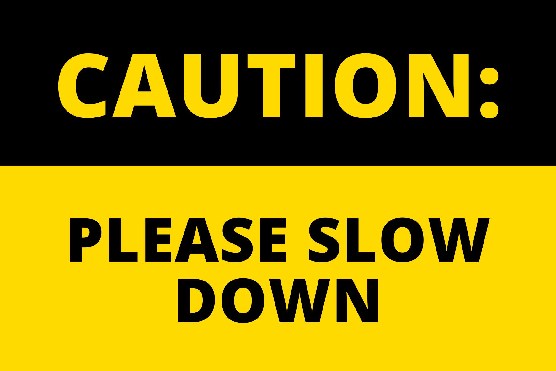 Car Park Safety Alert | Please Slow Down | 2021